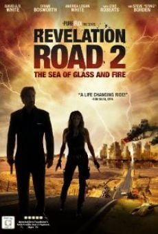 Ver película Revelation Road 2: The Sea of Glass and Fire