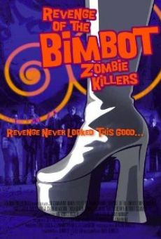 Ver película Revenge of the Bimbot Zombie Killers