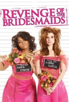 Revenge of the Bridesmaids on-line gratuito