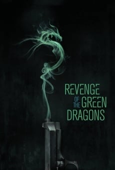 Ver película Revenge of the Green Dragons