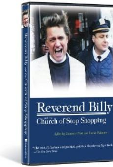 Reverend Billy and the Church of Stop Shopping online free