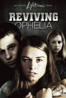 Reviving Ophelia online streaming