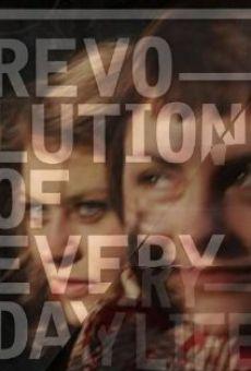 Ver película Revolution of Everyday Life