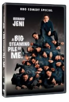 Richard Jeni: A Big Steaming Pile of Me on-line gratuito