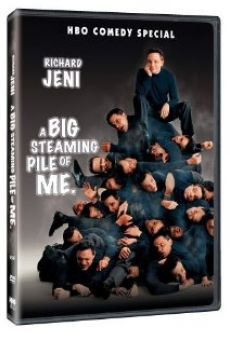 Richard Jeni: A Big Steaming Pile of Me gratis