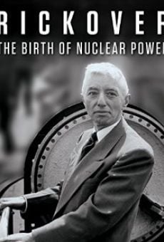 Ver película Rickover: The Birth of Nuclear Power
