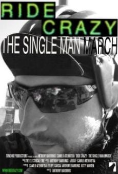 Ride Crazy: The Single Man March on-line gratuito