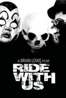 Película: Ride with Us