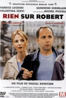 Rien sur Robert online streaming