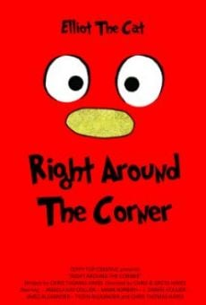 Película: Right Around the Corner