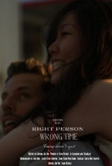 Watch Right Person, Wrong Time online stream