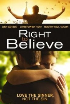 Right to Believe on-line gratuito