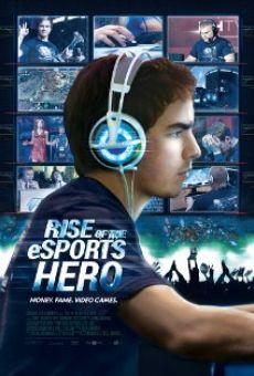 Watch Rise of the eSports Hero online stream