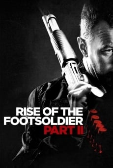 Rise of the Footsoldier Part II stream online deutsch