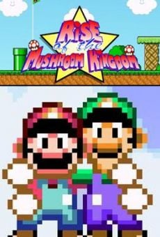 Película: Rise of the Mushroom Kingdom