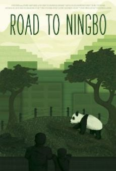 Película: Road to Ningbo
