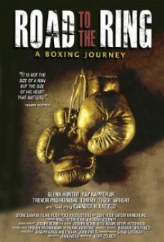 Película: Road to the Ring: A Boxing Journey