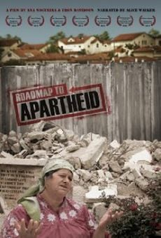 Roadmap to Apartheid on-line gratuito
