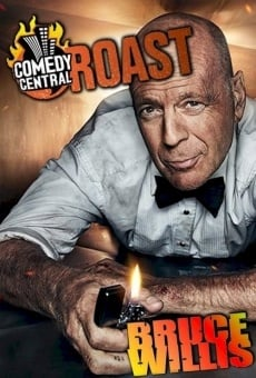Comedy Central Roast of Bruce Willis on-line gratuito