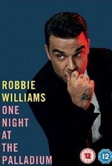 Watch Robbie Williams One Night at the Palladium online stream