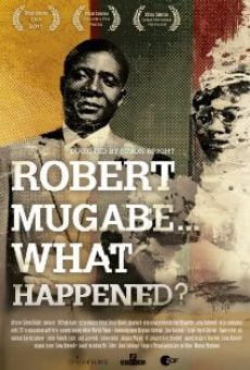 Ver película Robert Mugabe... What Happened?