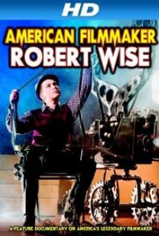 Robert Wise: American Filmmaker on-line gratuito