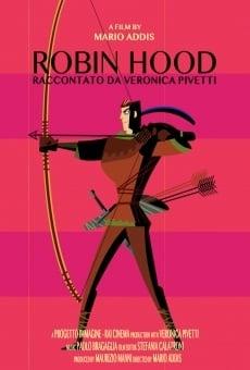 Robin Hood raccontato da Veronica Pivetti online