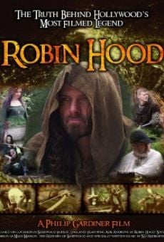Película: Robin Hood: The Truth Behind Hollywood's Most Filmed Legend