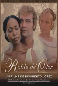 Roble de Olor online streaming