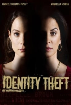 Identity Theft: The Michelle Brown Story online
