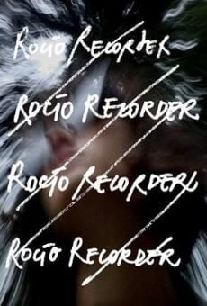 Rocío Recorder online streaming