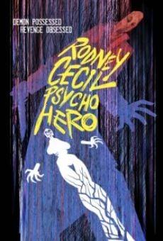 Película: Rodney Cecil: Psycho Hero