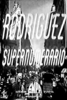 Ver película Rodríguez supernumerario