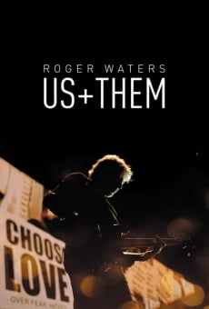 Roger Waters: Us + Them on-line gratuito