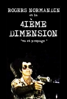 Ver película Rogers Normandin et la 4ième Dimension
