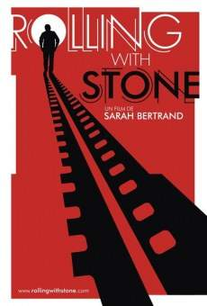 Rolling with Stone online gratis