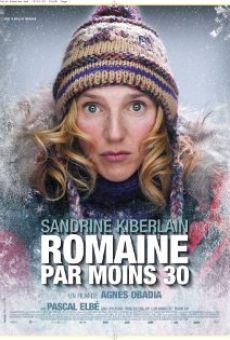 Watch Romaine par moins 30 online stream