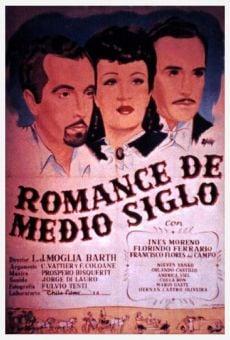 Romance de medio siglo online