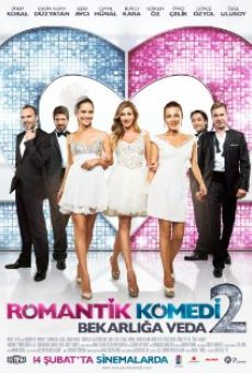Ver película Romantik Komedi 2: Bekarliga Veda