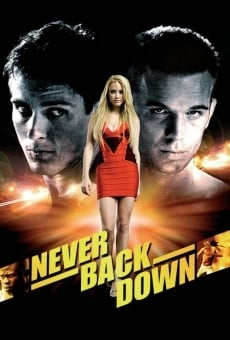 Never Back Down - Mai arrendersi online