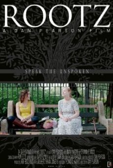 Película: Rootz: Speak the Unspoken