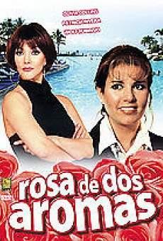 Ver película Rosa de dos aromas