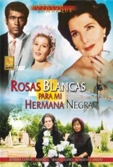 Ver película Rosas blancas para mi hermana negra