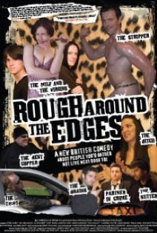 Rough Around the Edges online streaming