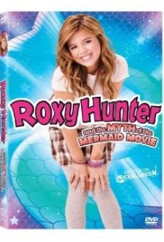 Película: Roxy Hunter and the Myth of the Mermaid