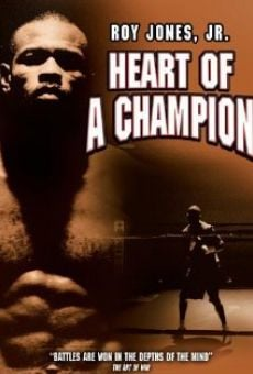 Roy Jones, Jr.: Heart of a Champion on-line gratuito