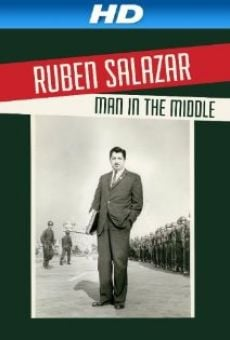 Ver película Ruben Salazar: Man in the Middle