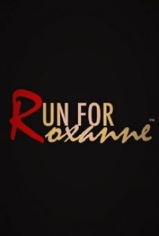 Película: Run For Roxanne