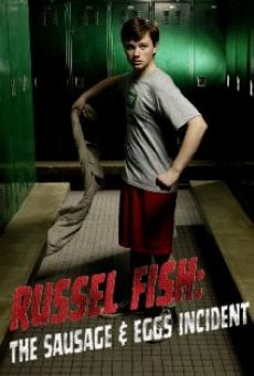 Russel Fish: The Sausage and Eggs Incident online free