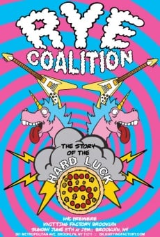 Rye Coalition: The Story of the Hard Luck 5 online